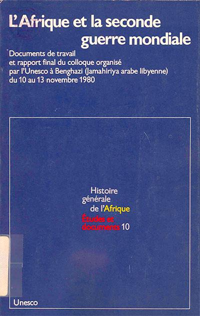 Etudes et documents: Histoire générale de l'Afrique, volume X
